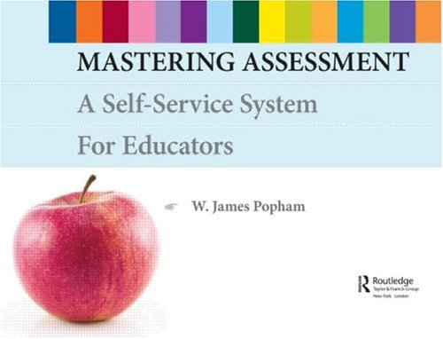 9780415952408: Mastering Assessment: A Self-Service System for Educators