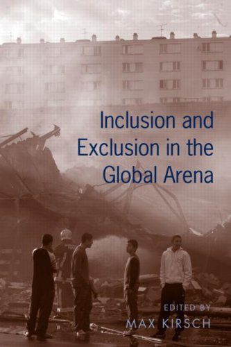 9780415952415: Inclusion and Exclusion in the Global Arena