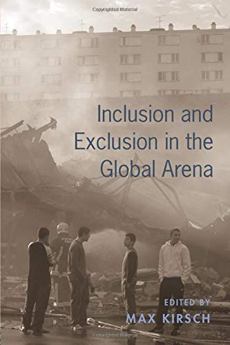 9780415952422: Inclusion and Exclusion in the Global Arena