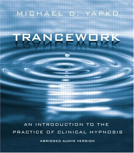 9780415952590: Trancework: An Introduction to the Practice of Clinical Hypnosis