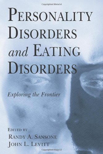 9780415953245: Personality Disorders and Eating Disorders: Exploring the Frontier