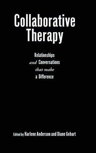 9780415953269: Collaborative Therapy: Relationships And Conversations That Make a Difference