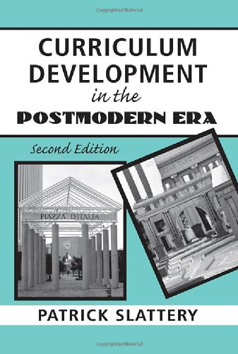 9780415953375: Curriculum Development in the Postmodern Era: Teaching and Learning in an Age of Accountability