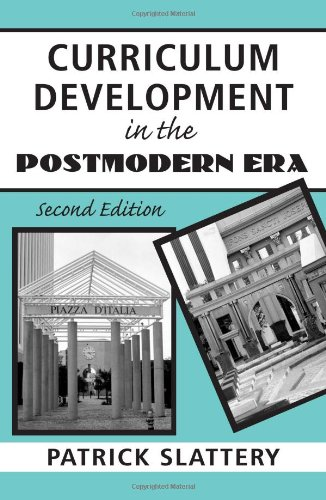 9780415953382: Curriculum Development in the Postmodern Era: Teaching and Learning in an Age of Accountability (Critical Education Practice S)