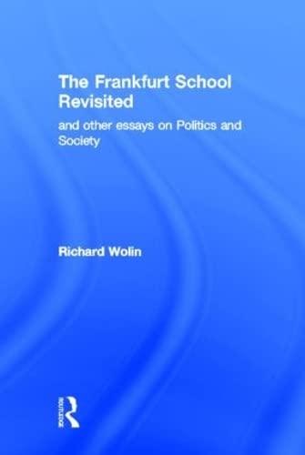 9780415953566: The Frankfurt School Revisited