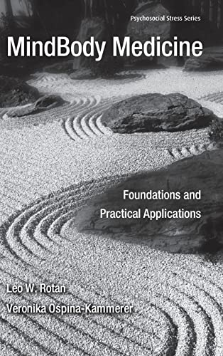 9780415953597: MindBody Medicine: Foundations and Practical Applications (Psychosocial Stress Series)