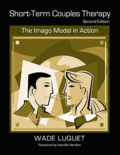 9780415953801: Short-Term Couples Therapy: The Imago Model in Action