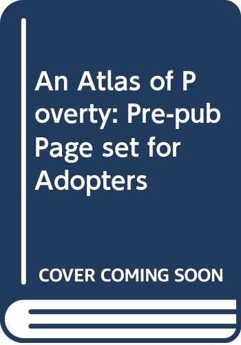 9780415953818: An Atlas of Poverty: Pre-pub Page set for Adopters