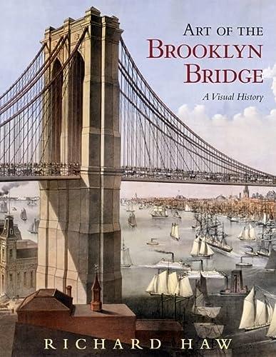 9780415953863: Art of the Brooklyn Bridge: A Visual History
