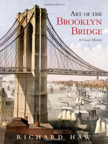 9780415953863: Art of the Brooklyn Bridge: A Visual History