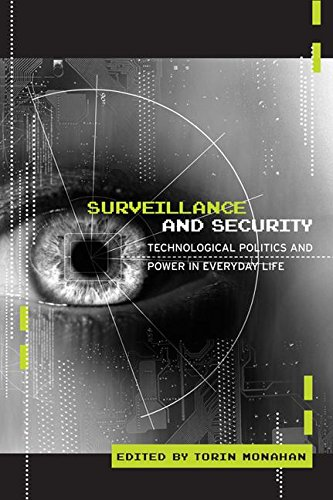 9780415953924: Surveillance and Security: Technological Politics and Power in Everyday Life