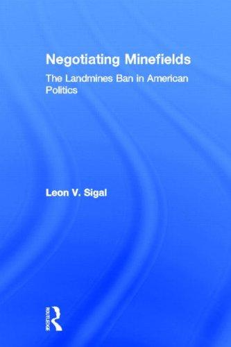 9780415954143: Negotiating Minefields: The Landmines Ban in American Politics