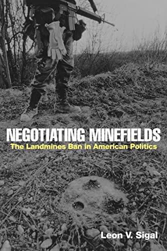 9780415954150: Negotiating Minefields: The Landmines Ban in American Politics