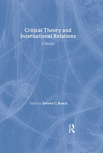 9780415954181: Critical Theory and International Relations: A Reader