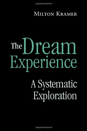 9780415954464: The Dream Experience: A Systematic Exploration