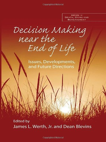9780415954488: Decision Making near the End of Life: Issues, Developments, and Future Directions (Series in Death, Dying, and Bereavement)
