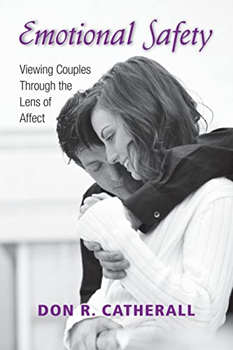 9780415954518: Emotional Safety: Viewing Couples Through the Lens of Affect