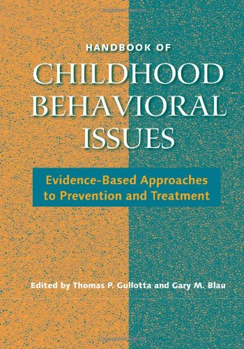9780415954617: Handbook of Childhood Behavioral Issues: Evidence-Based Approaches to Prevention and Treatment