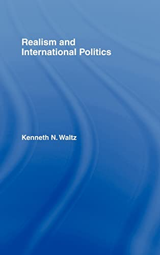 9780415954778: Realism and International Politics