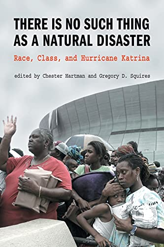9780415954877: There is No Such Thing as a Natural Disaster: Race, Class, and Hurricane Katrina
