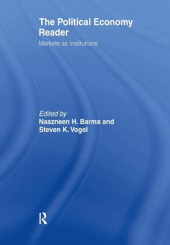 9780415954921: The Political Economy Reader: Markets as Institutions