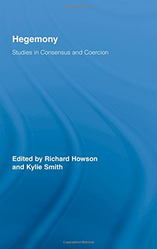 9780415955447: Hegemony: Studies in Consensus and Coercion (Routledge Studies in Social and Political Thought)