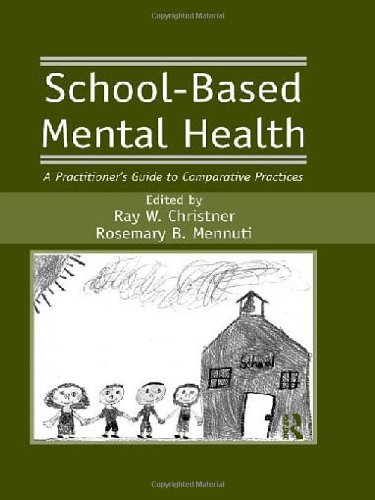 9780415955584: School-Based Mental Health: A Practitioner's Guide to Comparative Practices