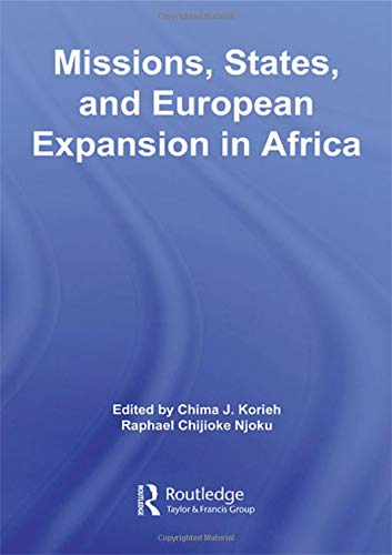 9780415955591: Missions, States, and European Expansion in Africa (African Studies)