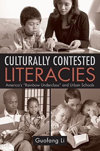 "9780415955652: Culturally Contested Literacies: America's ""Rainbow Underclass"" and Urban Schools"