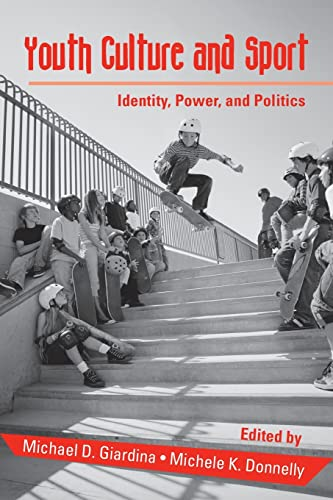 9780415955812: Youth Culture and Sport: Identity, Power, and Politics (Critical Youth Studies)