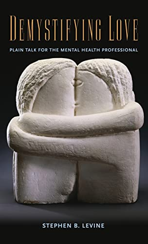 9780415955997: Demystifying Love: Plain Talk for the Mental Health Professional