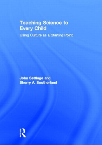 9780415956369: Teaching Science to Every Child: Using Culture as a Starting Point