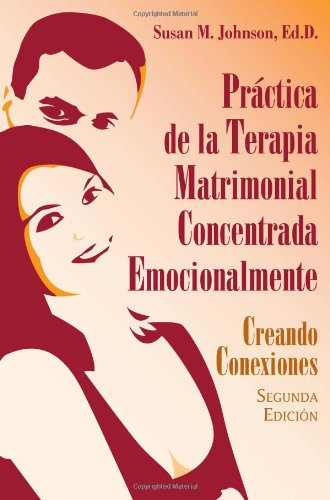 9780415956390: The Practice of Emotionally Focused Couple Therapy: Creating Connection
