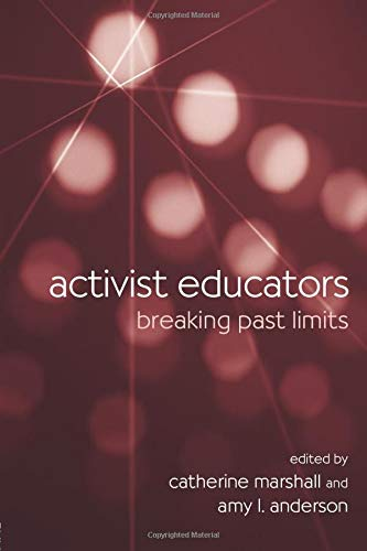 9780415956673: Activist Educators: Breaking Past Limits (Teaching/Learning Social Justice)