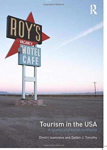 9780415956857: Tourism in the USA: A Spatial and Social Synthesis