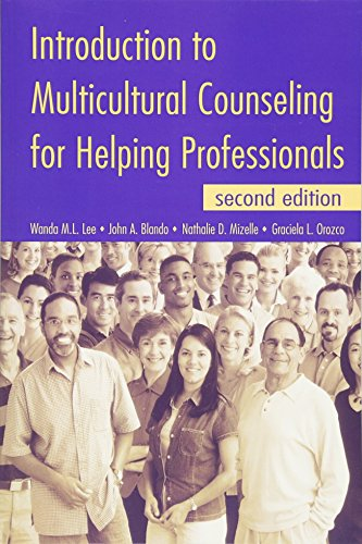Introduction to Multicultural Counseling for Helping Professionals,: Wanda M. L.