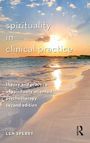 9780415957243: Spirituality in Clinical Practice: Theory and Practice of Spiritually Oriented Psychotherapy