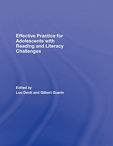9780415957366: Effective Practice for Adolescents with Reading and Literacy Challenges