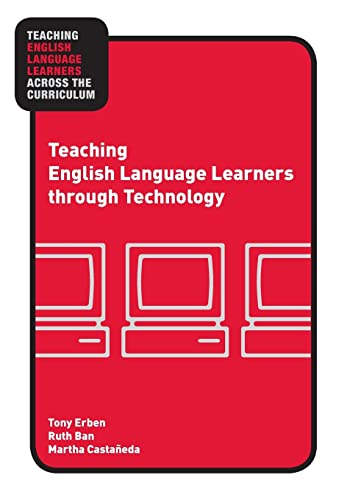 9780415957687: Teaching English Language Learners through Technology (Teaching English Language Learners Across the Curriculum)