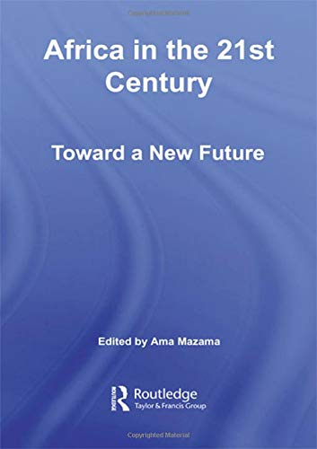 9780415957731: Africa in the 21st Century: Toward a New Future (African Studies)