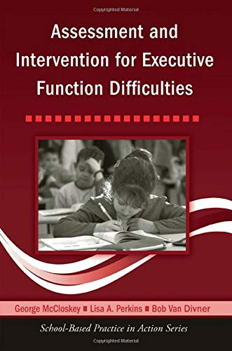 9780415957830: Assessment and Intervention for Executive Function Difficulties (School-Based Practice in Action)