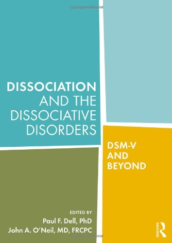 9780415957854: Dissociation and the Dissociative Disorders: DSM-V and Beyond