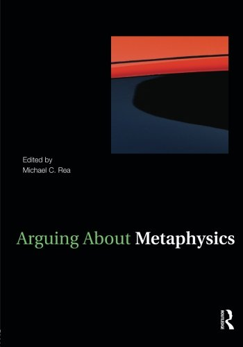 9780415958264: Arguing About Metaphysics (Arguing About Philosophy)