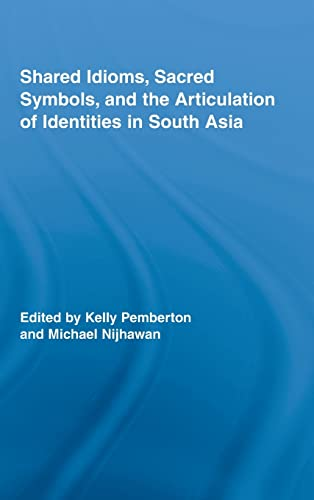 Shared Idioms, Sacred Symbols, and the Articulation: Kelly Pemberton (Editor),