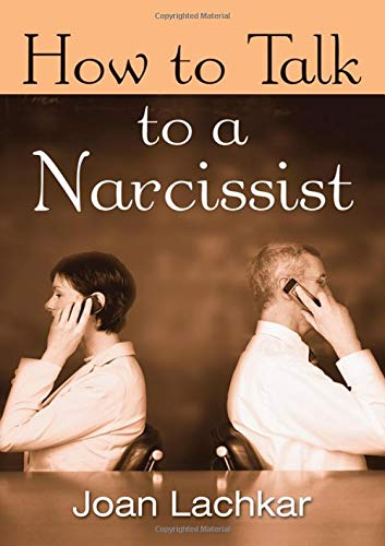 9780415958554: How to Talk to a Narcissist