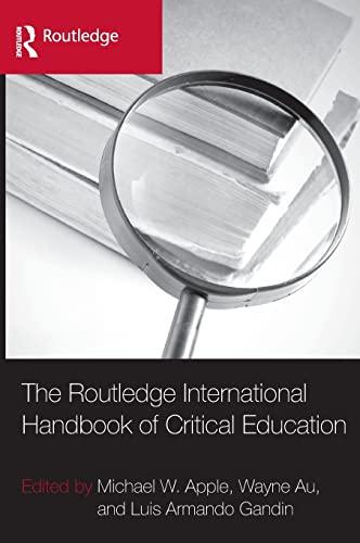 9780415958615: The Routledge International Handbook of Critical Education (Routledge International Handbooks of Education)