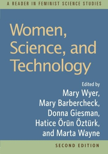 9780415960403: Women, Science, and Technology: A Reader in Feminist Science Studies