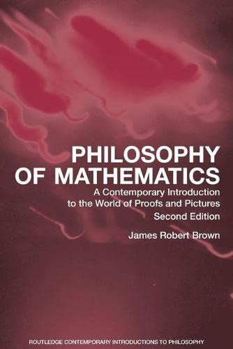 9780415960472: Philosophy of Mathematics: A Contemporary Introduction to the World of Proofs and Pictures