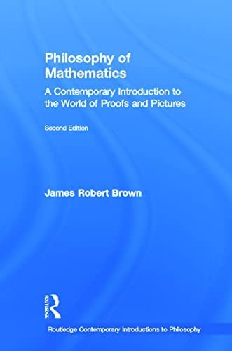 9780415960489: Philosophy of Mathematics: A Contemporary Introduction to the World of Proofs and Pictures