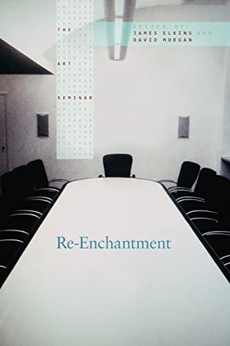 Re-Enchantment (The Art Seminar)